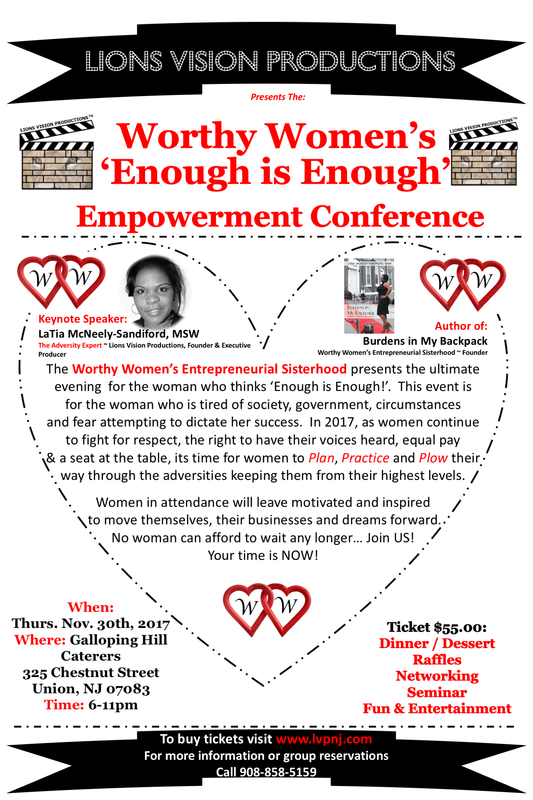The 2017 Worthy Women's 'Enough is Enough' Empowerment Conference is THE  event for the woman who is fed up with everything! If you feel like you  should be ...